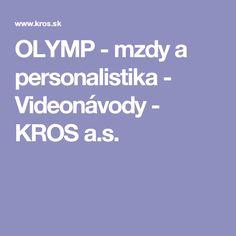 OLYMP - mzdy a personalistika - Videonávody - KROS a.s.