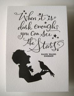 LETTERPRESS ART PRINT When it is dark enough by tagteamtompkins. $8.00, via Etsy.  http://www.etsy.com/listing/55647887/letterpress-art-print-when-it-is-dark