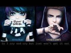 Anna Blue & Damien Dawn ~ Silent Scream {Duet} - YouTube