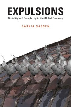 Income inequality, displaced and imprisoned populations, destruction of land and water: today's dislocations cannot be understood in the usual terms of poverty and injustice, Saskia Sassen argues. They are more accurately understood as expulsions -- from professional livelihood, from living space, from the very biosphere that makes life possible.