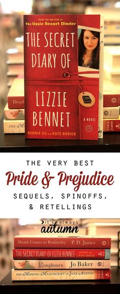 the best pride and prejudice inspired books for people who love jane austen! sequels, spinoffs, and retellings