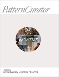 13 best pattern curator store images on pinterest color pattern curator issue 1 trend report analysis frontier fandeluxe Choice Image