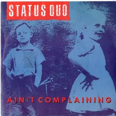 """For Sale - Status Quo Ain't Complaining UK  7"""" vinyl single (7 inch record) - See this and 250,000 other rare & vintage vinyl records, singles, LPs & CDs at http://eil.com"""