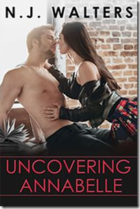 Uncovering Annabelle by N.J. Walters