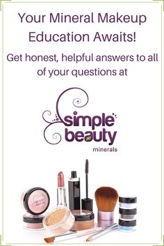 We have an entire page of resources dedicated to your #stylesuccess, girlfriend! Say hello to makeup tutorials, foundation application, and skincare. After all, we want you to get the most out of your commitment to #naturalbeauty . You can begin your journey here: https://simplebeautyminerals.com/mineral-makeup-education/
