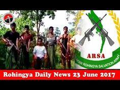 Rohingya Daily News Today 23 June 2017 أخبار أراكان اليوم _ باللغة #الرو...