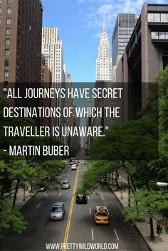 """All journeys have a secret destination of which the traveler is unaware."""