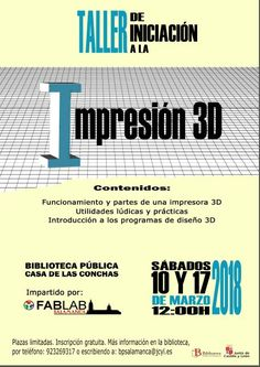 Taller de iniciación a la impresión en 3D, sábados 10 y 17 de marzo a las 12 h. Company Logo, Tech Companies, 3d, Logos, Writing Workshop, Reading Workshop, Proposals, February, Logo