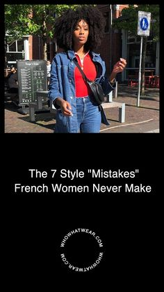 The 7 Style Mistakes French Women Never Make French Minimalist Wardrobe, French Girl Style, French Street Fashion, Time Shop, Piece Of Clothing, Girl Fashion, Fashion Design, Who What Wear, Capsule Wardrobe