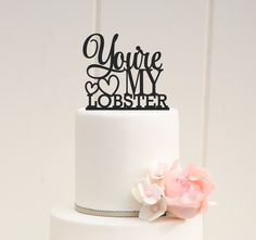 You're My Lobster Wedding Cake Topper Custom by ThePinkOwlDesigns