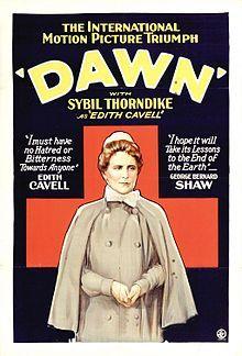 Dawn. UK. Sybil Thorndike, Ada Bodart, Gordon Craig, Marie Ault. Directed by Herbert Wilcox. British & Dominions Film Corporation. 1928