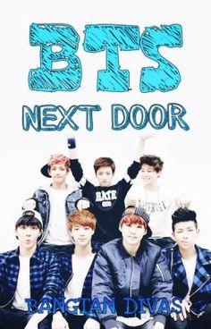 """Leer """"BTS NEXT DOOR [ADAPTACIÓN] - - SINOPSIS -"""" #wattpad #fanfic #BTS #BANGTANBOYS"""