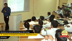 Workshop on Android Technology at IMR College Ghaziabad - Sep 2014  ITPathshala, in association with MYZEAL IT Solutions conducted a one of its kind career building workshop on #Android #Technology at Institute of Management & Research (IMR) College Ghaziabad - Sep 2014.