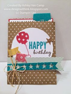 Design With Ink: April Club Card. Stampin' Up!, Balloon Bash, Celebrate Today, Washi Tape Flags, Birthday by rosalyn Kids Cards, Fun Cards, Creative Gift Wrapping, Stampin Up Catalog, Envelope Liners, Card Making Inspiration, Homemade Cards, Stampin Up Cards, Cardmaking