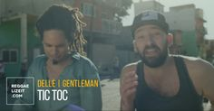 Dellé feat. Gentleman - Tic Toc (VIDEO)  #Dellé #Dellé #Gentleman #gentleman #Neo #TicToc #UniversalMusic #virginrecords