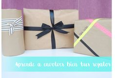 Aprende a envolver bien tus regalos. How packging gifts in a perfect way.