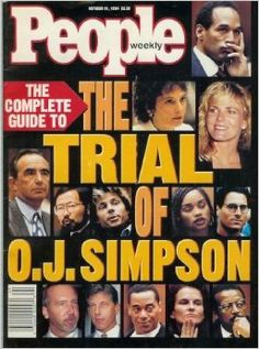People Magazine - October 10 O. Simpson Trial - The Complete Guide Newspaper Cover, Newspaper Headlines, Lp Vinyl, Vinyl Records, Ronald Goldman, Famous Murders, People Magazine, Life Magazine, Vintage Magazines