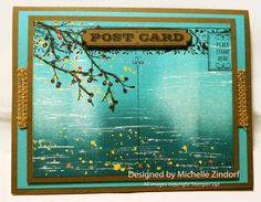 Freedom in Creating (Michelle Zindorf):  Autumn Branch:  Beauty of the Season, Gorgeous Grunge, & Post Card stamp sets:  Soft Suede, Tempting Turquoise, Whisper White CS:  Crushed Cury, Cajun Craze, Tempting Turquoise, Island Indigo, Jet Black Stazon, & Versamark inks:  White Signo UniBall Gel Pen: