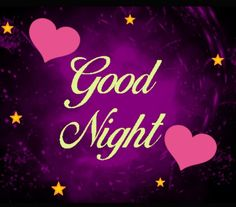 Romantic Good Night, Good Night Image, Good Night Quotes, Good Morning Good Night, Sweet Dream Quotes, Sweet Dreams My Love, Good Knight, Dream Friends, Good Night Greetings