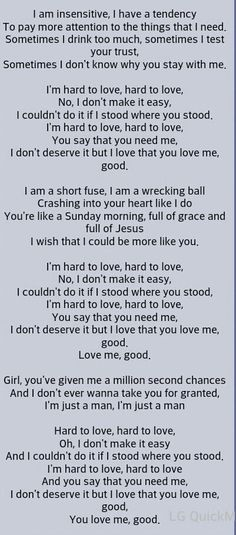 HARD TO LOVE ~ Lee Brice : I will always think of you when I hear this song.