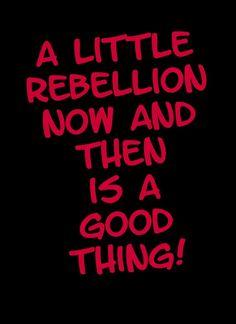 Rebellion :) yesssss