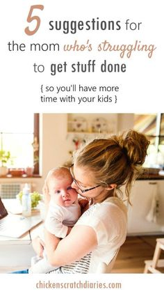 How to Get Stuff Done with kids: This was actually helpful info! Ideas for organizing & completing basic household chores so you can have more family time.