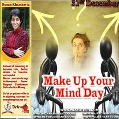 Make Up Your Mind Day  Make Up Your Mind Day just goes to show that there really is a day for everything. This one is aimed at those who may be just a little (or a lot) indecisive.  #youthicon #motivationalspeaker #inspirationalspeaker #mentor #personalitydevelopment #womenempowerment #womenentrepreneur #entrepreneur #ruzankhambatta #womenleaders #womenselfdefense #MakeUpYourMindDay