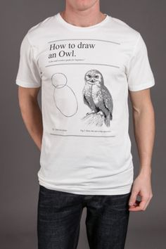 How to Draw an Owl t-shirt. I want iiiiiit.