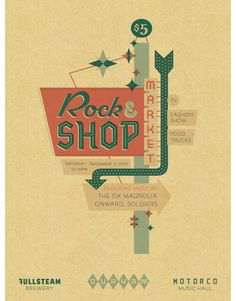 "designed by Jamie Van Wart ""Rock & Shop Market"" #illustration #type #poster"