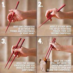 How to use chop sticks.