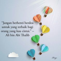 Muslim Quotes, Islamic Quotes, Words Quotes, Qoutes, Ali Bin Abi Thalib, Islamic Messages, Quotes Indonesia, Life Words, Mother Quotes