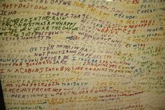 This is a bed sheet that was embroidered in a kind of diary style by a mute schizophrenic patient. You can see how the colors change in the middle of a sentence or even in the middle of a word.