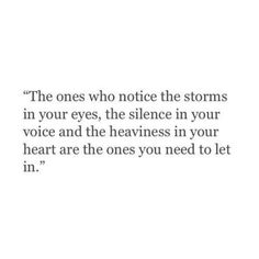 Those rare souls are the ones you need