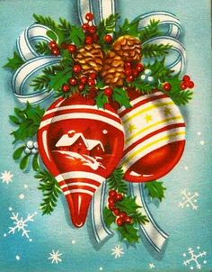 Vintage Christmas card swag with ornaments and pine cones.