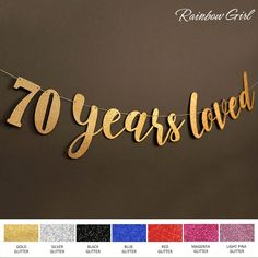 70 years loved Glitter Banner 70th Birthday Party Decorations Seventy Anniversary Sign Home Decor Favors Supplies Photo Props & Milestone Birthday: Planning my Dadu0027s 70th Birthday Party | Birthday ...