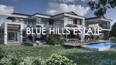 Blue Hills Estate by SBE Architects Blue Hill, South Africa, The Good Place, Things To Come, Amazing Houses, Real Estate, Animation, Mansions, Architecture