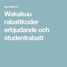 Wakakuu rabattkoder erbjudande och studentrabatt