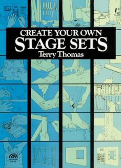 Create Your Own Stage Sets
