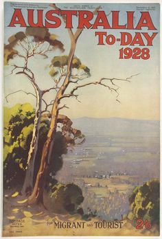 .Magazine - 'Australia To-Day 1928', United Commercial Travellers Association of Australia, 10 Nov 1927 (. Australia Today was specifically intended to promote British immigration to Australia.)