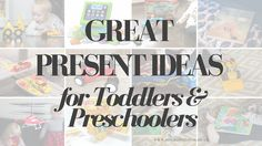 Great Presents for 1, 2, 3 and 4 Year Olds. Toys and other gifts suitable for boys and girls to be given for Christmas, Birthdays and other occasions. To suit a range of budgets. All tried and tested.