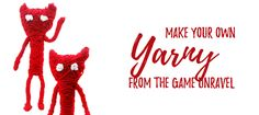 There's times when you can't afford any new gaming merchandise and that's okay! If you're a bit crafty, with a few inexpensive supplies you can make some great things! In this post I'll show you how to make Yarny from the game Unravel. Yarny is a cute little figure made out of single piece or yarn which unravels as he travels through the environment. Unravel is a fun physics-based game with amazing graphics and heartfelt story. Yarny goes on adventures where he uses his yarn to solve…