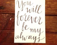 Genial Marriage Wedding Canvas Quote | You Will Forever Be My Always Sign |  Handmade Sign On