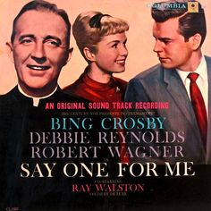"""""""Say One For Me"""" (1959, Columbia).  Music from the movie soundtrack."""