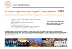 A six nations rugby Rome Italy culinary weekend . 2 nights / 3 days combining fine food, wine , Italian cooking lesson with welcome dinner , wine tasting , pre-match tour of Rome and official guaranteed match ticket.