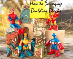 decoupage building blocks with comic book images or other fun graphics
