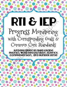 Each of these progress monitoring data collection pages have goals that are pre-written to align with the Common Core Standards and fit perfectly into your IEPs. These are excellent resources to allow for quick and easy progress monitoring of RTI or IEP goals. Repinned by SOS Inc. Resources. Follow all our boards at pinterest.com/sostherapy for therapy resources.