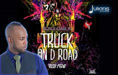 "NEW 2014 Bunji Garlin - TRUCK ON D ROAD ""2014 Trinidad Soca"" (Produced B..."