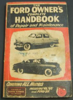 f1a97859088 THE FORD OWNER S COMPLETE HANDBOOK OF REPAIR AND MAINTENANCE 1950 and 1951  Ford