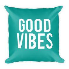 Good Vibes Pillow