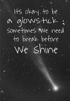 Sometimes we break